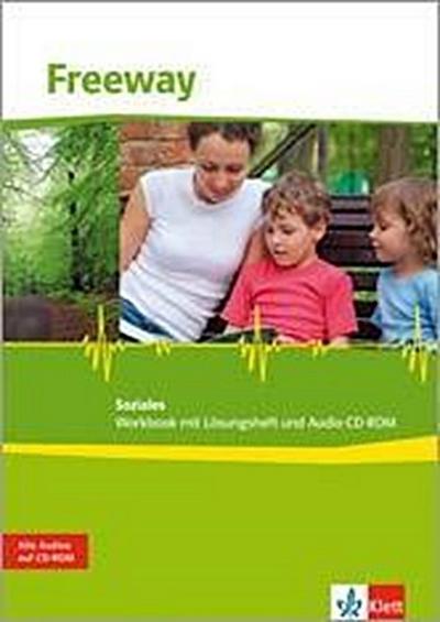 Freeway Soziales 2011. Workbook mit Audio-CD. Englisch für berufliche Schulen