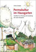 Permakultur im Hausgarten