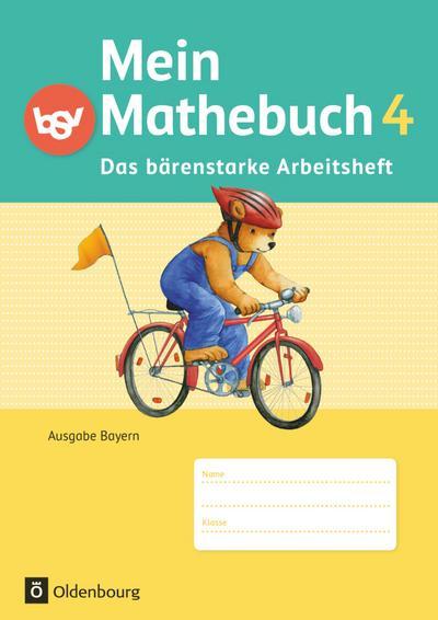 Mein Mathebuch 4. Jahrgangsstufe. Arbeitsheft mit Kartonbeilagen. Ausgabe B für Bayern