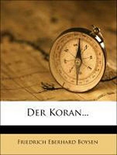 Der Koran...