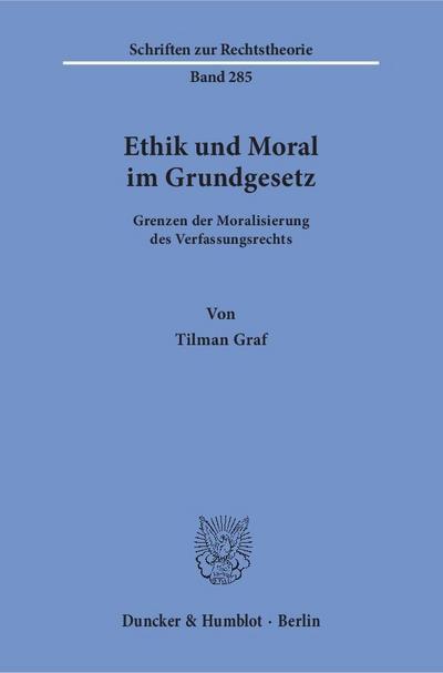 Ethik und Moral im Grundgesetz.
