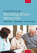 Beratung älterer Menschen; Methoden – Konzept ...