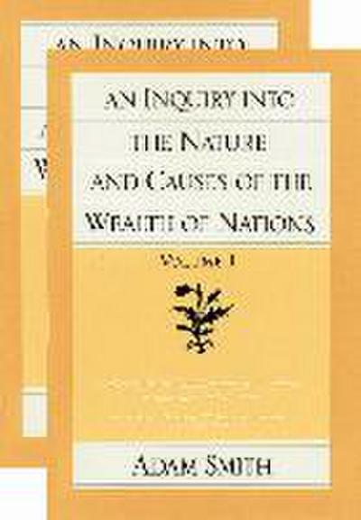 An Inquiry Into the Nature and Causes of the Wealth of Nations (Set)