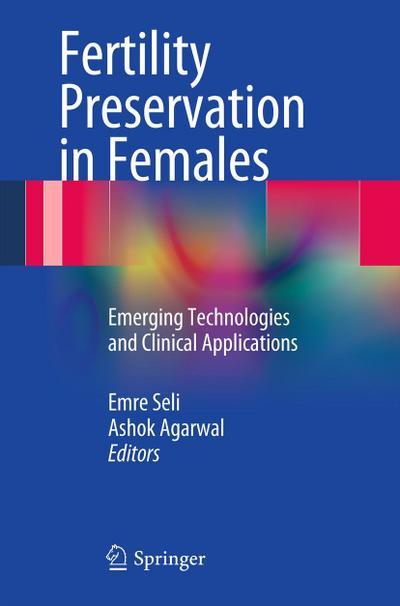 Fertility Preservation in Females