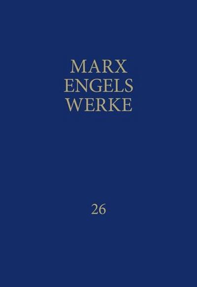 """Werke 26.3 / """"Theorien über den Mehrwert. Vierter Band des """"""""Kapitals"""""""""""""""