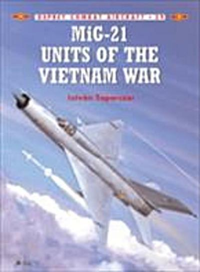 MiG-21 Units of the Vietnam War
