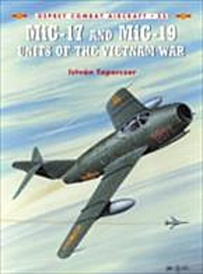 MiG-17 and MiG-19 Units of the Vietnam War