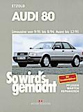 So wird's gemacht. Audi 80