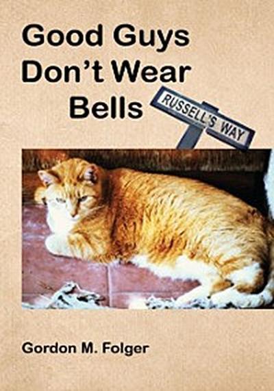 Good Guys Don't Wear Bells
