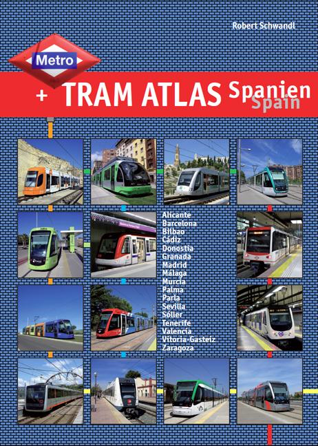 Metro & Tram Atlas Spanien/Spain Robert Schwandl 9783936573466