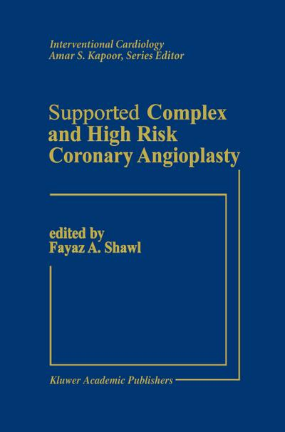 Supported Complex and High Risk Coronary Angioplasty