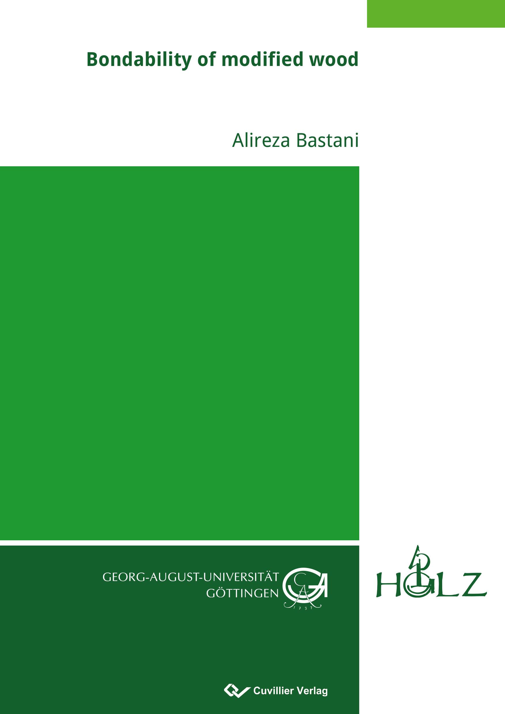 Bondability of modified wood Alireza Bastani