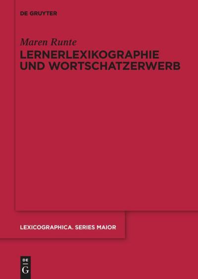 Lernerlexikographie und Wortschatzerwerb
