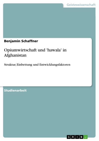 Opiumwirtschaft und 'hawala' in Afghanistan