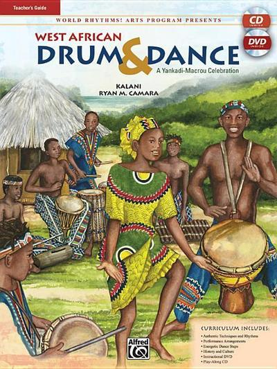 World Rhythms! Arts Program Presents West African Drum & Dance: A Yankadi-Macrou Celebration (Teacher's Guide), Book, DVD & CD