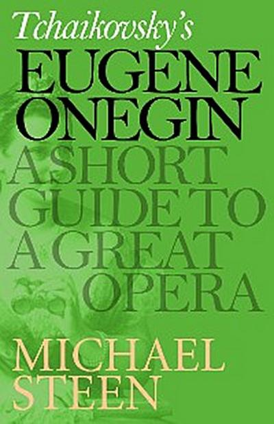Tchaikovsky's Eugene Onegin
