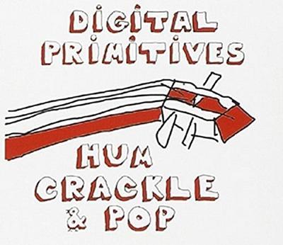 Hum Crackle Pop