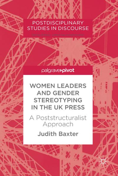 Women Leaders and Gender Stereotyping in the UK Press