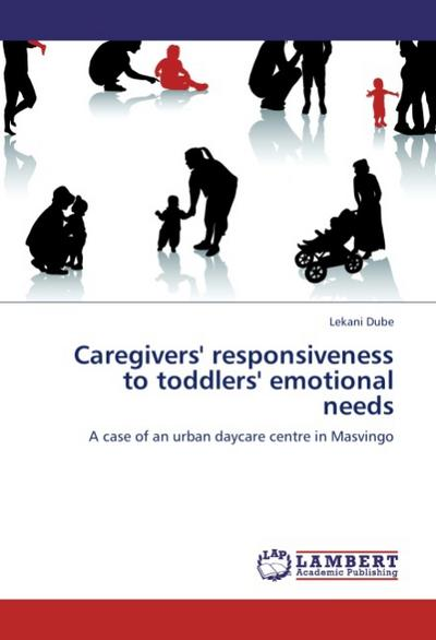 Caregivers' responsiveness to toddlers' emotional needs
