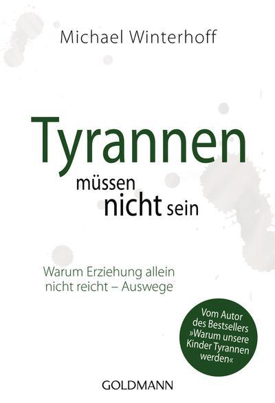 Tyrannen müssen nicht sein