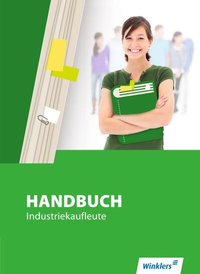 Handbuch für Industriekaufleute: Handbuch Industriekaufleute: Schülerband