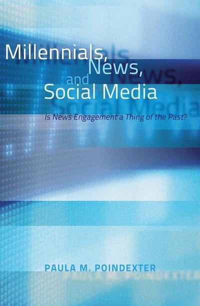 Millennials, News, and Social Media