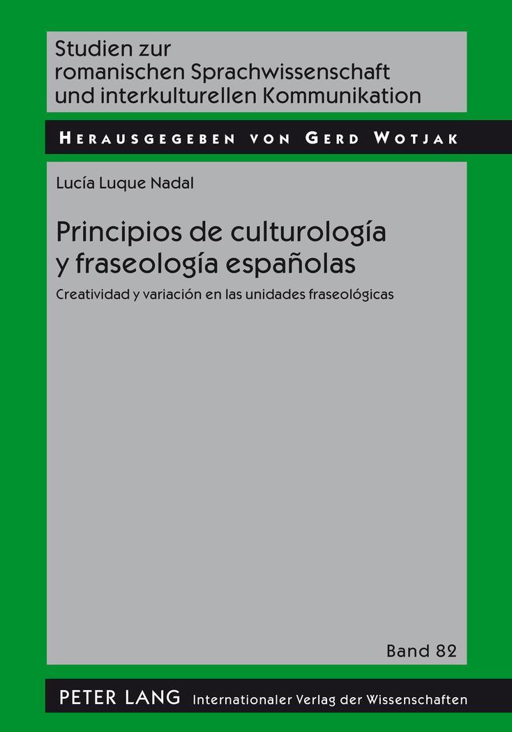 Principios de culturología y fraseología españolas Lucía Luque Nadal