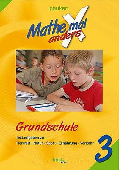 Mathe X (mal) anders, Grundschule Klasse 3