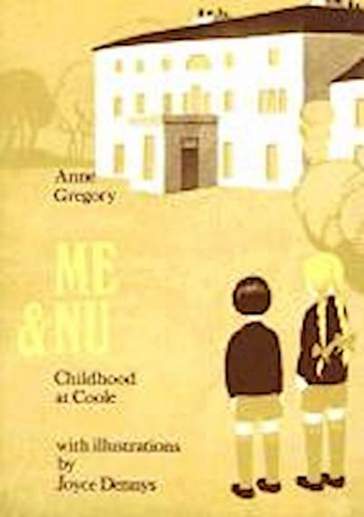 Me & Nu: Childhood at Coole
