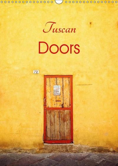 Tuscan Doors (Wall Calendar 2019 DIN A3 Portrait)
