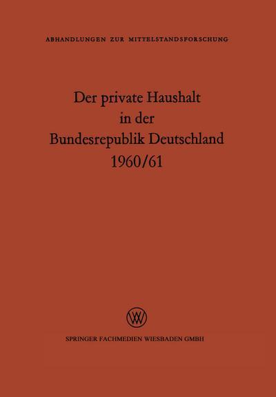 Der private Haushalt in der Bundesrepublik Deutschland 1960/61