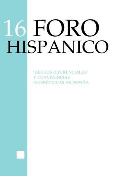 Hechos Diferenciales y Convivencias Interetnicas En Espana - Christiane Stallaert