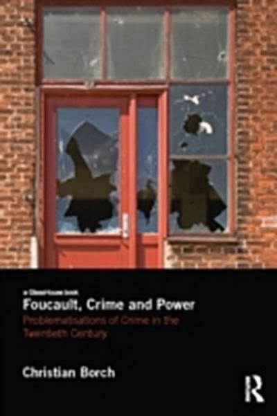Foucault, Crime and Power