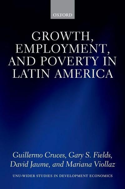 Growth, Employment, and Poverty in Latin America