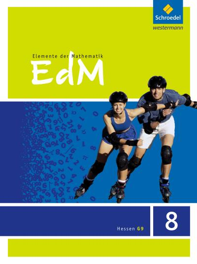 Elemente der Mathematik SI - Ausgabe 2013 für Hessen G9