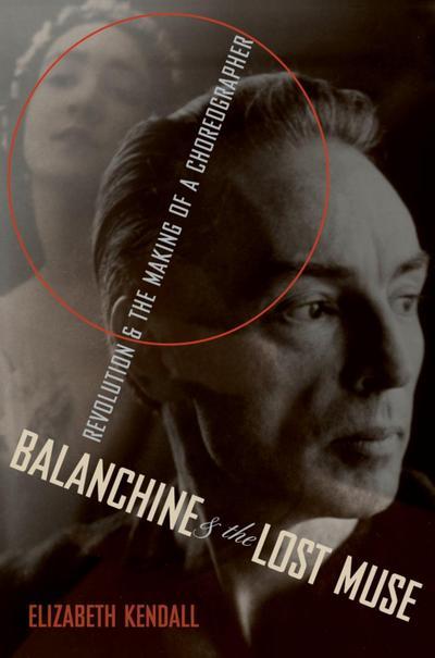 Balanchine & the Lost Muse
