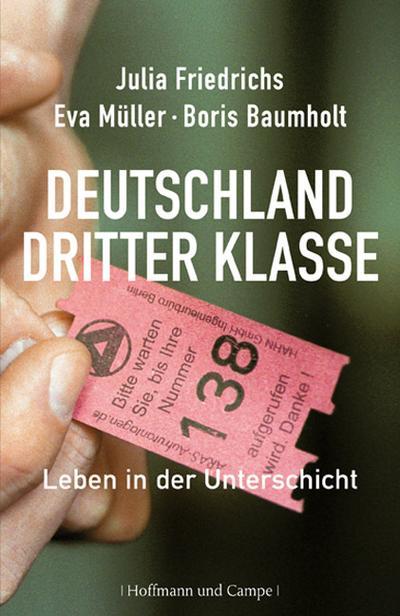 Deutschland dritter Klasse; Leben in der Unterschicht; Deutsch