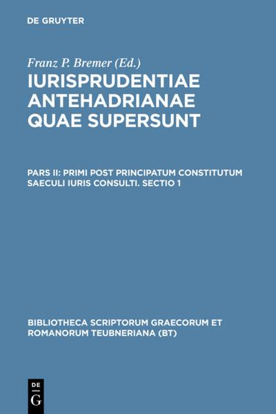 Primi post principatum constitutum saeculi iuris consulti. Sectio 1