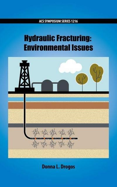 Hydraulic Fracturing: Environmental Issues