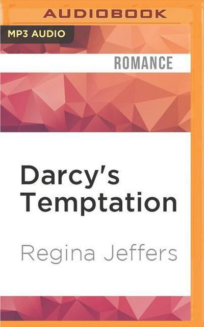 Darcy's Temptation: A Sequel to the Fitzwilliam Darcy Story