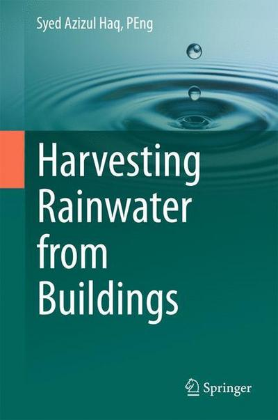 Harvesting Rainwater from  Buildings