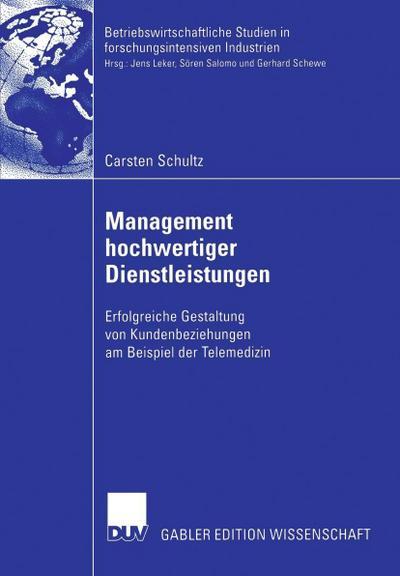 Management hochwertiger Dienstleistungen