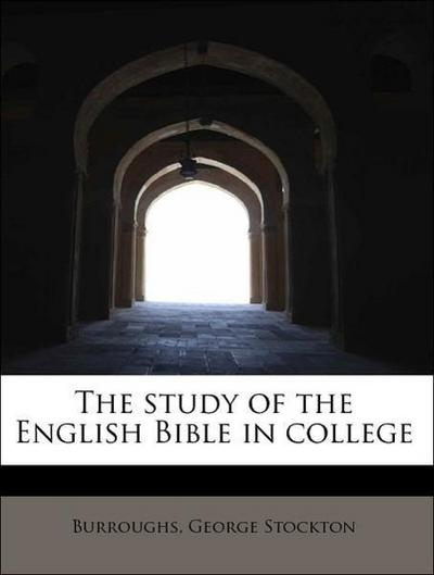 The study of the English Bible in college