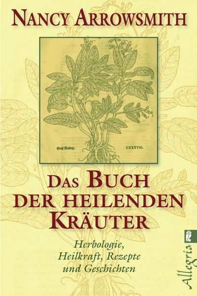 Das Buch der heilenden Kräuter