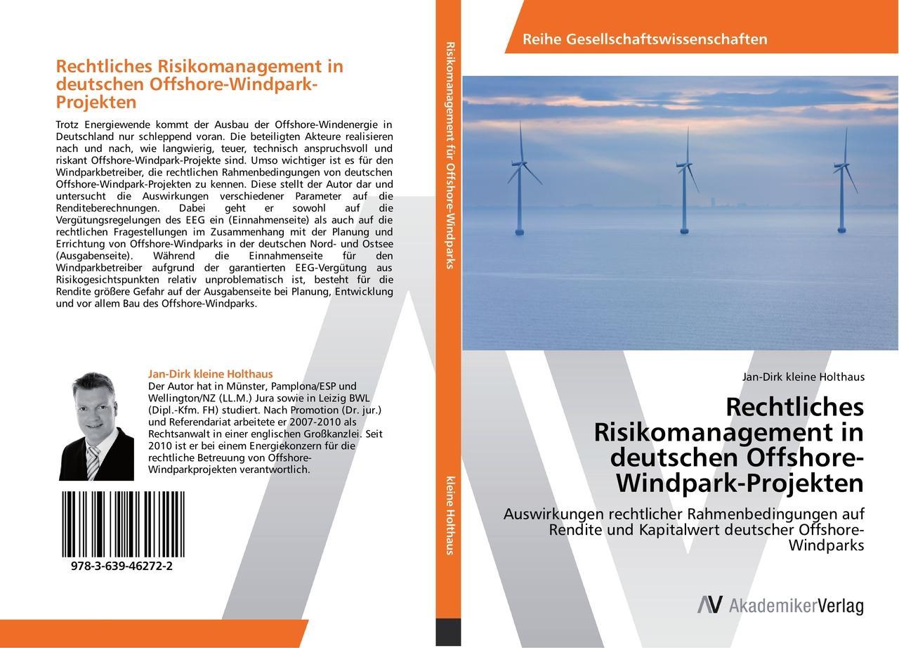 Rechtliches Risikomanagement in deutschen Offshore-Windpark-Projekten, Jan- ...