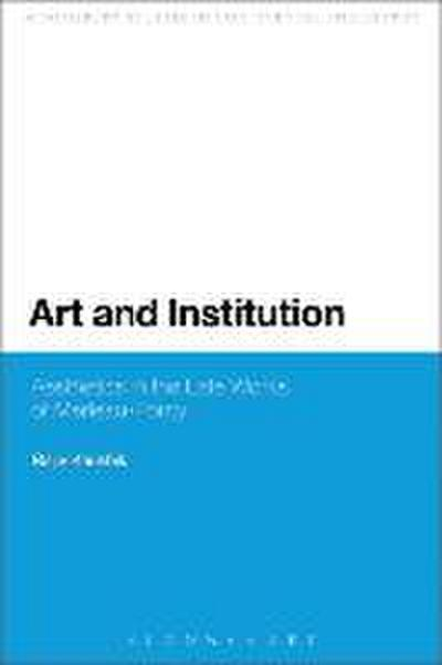 Art and Institution: Aesthetics in the Late Works of Merleau-Ponty