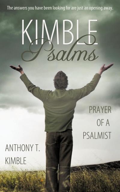 Kimble Psalms: Prayer of a Psalmist