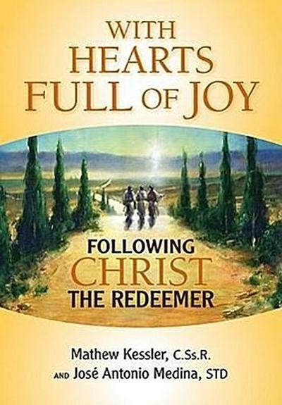 With Hearts Full of Joy: Following Christ the Redeemer