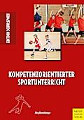 Kompetenzorientierter Sportunterricht