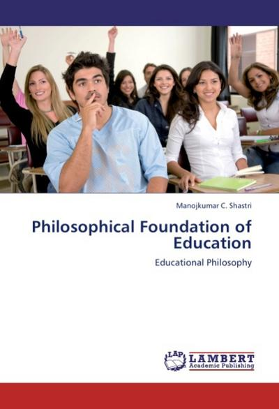 Philosophical Foundation of Education